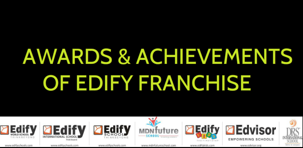ACHIEVEMENTS OF EDIFY SCHOOL FRANCHISE