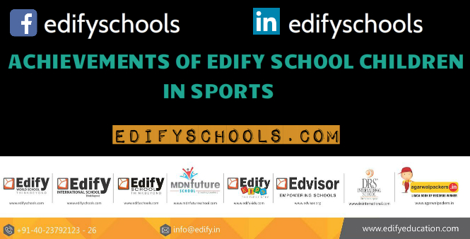 ACHIEVEMENTS OF EDIFY SCHOOL CHILDREN IN SPORTS!!