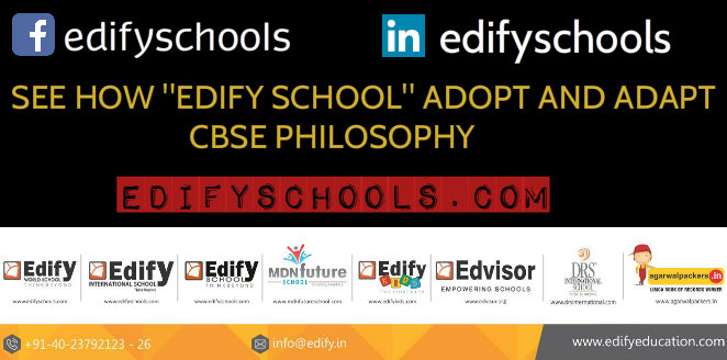 "SEE HOW ""EDIFY SCHOOL"" ADOPT AND ADAPT CBSE PHILOSOPHY!!"
