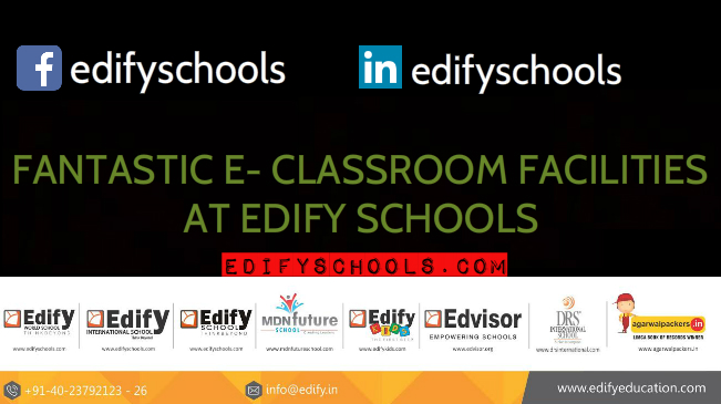FANTASTIC E- CLASSROOM FACILITIES AT EDIFY SCHOOLS!!
