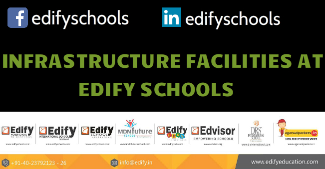INFRASTRUCTURE FACILITIES AT EDIFY SCHOOLS!!