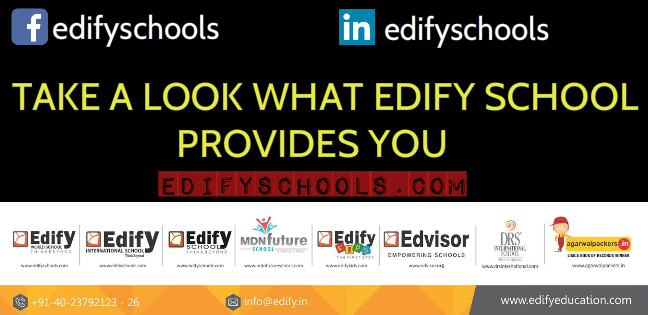TAKE A LOOK WHAT EDIFY SCHOOL PROVIDES YOU!!