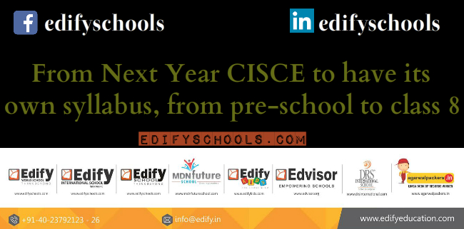 From Next Year CISCE to have its own syllabus, from pre-school to class 8