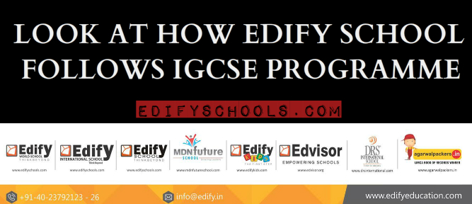 LOOK AT HOW EDIFY SCHOOL FOLLOWS IGCSE PROGRAMME