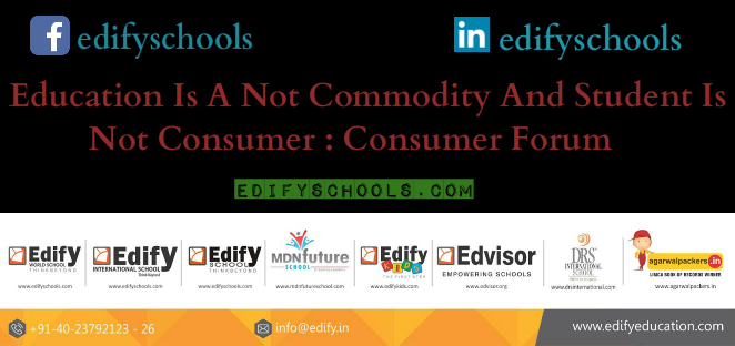 Education Is A Not Commodity And Student Is Not Consumer : Consumer Forum