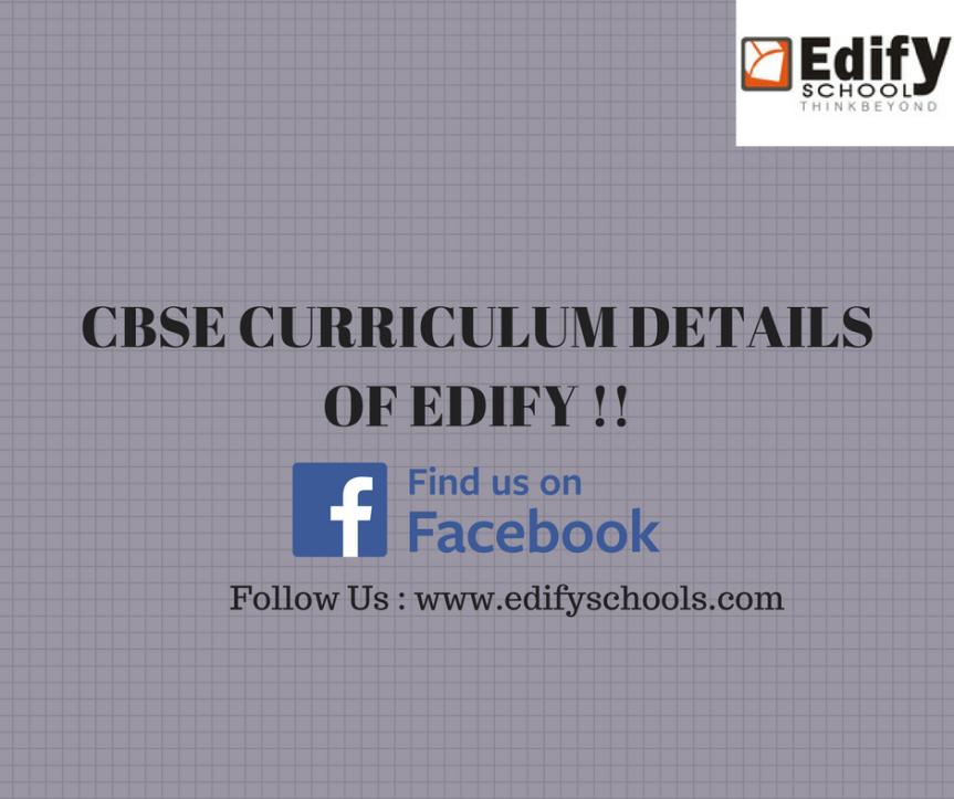 CBSE Curriculum Details Of Edify!!!