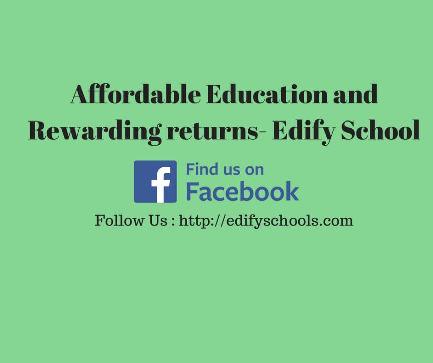 Affordable Education and Rewarding returns- EdifySchool