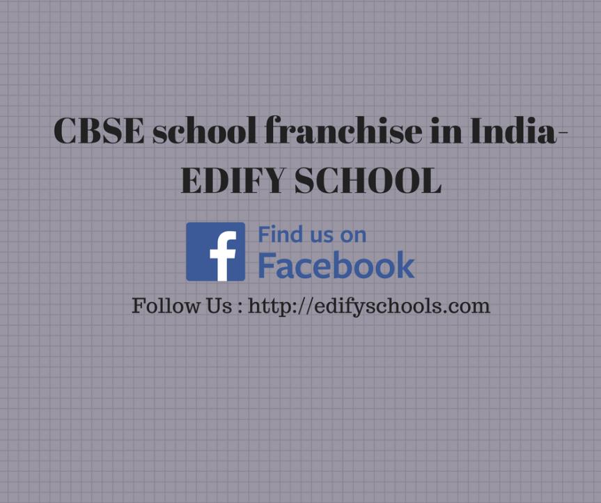 CBSE school franchise in India- EDIFYSCHOOL