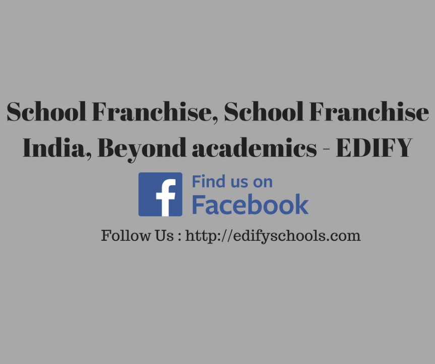 School Franchise, School Franchise India, Beyond academics – EDIFY SCHOOL