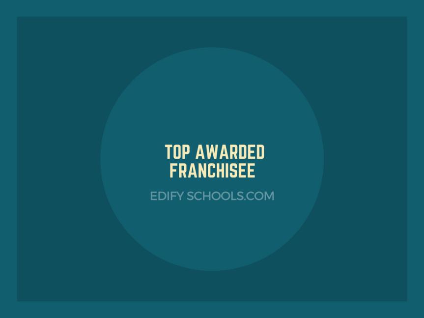 Edify – Top AwardedFranchisee