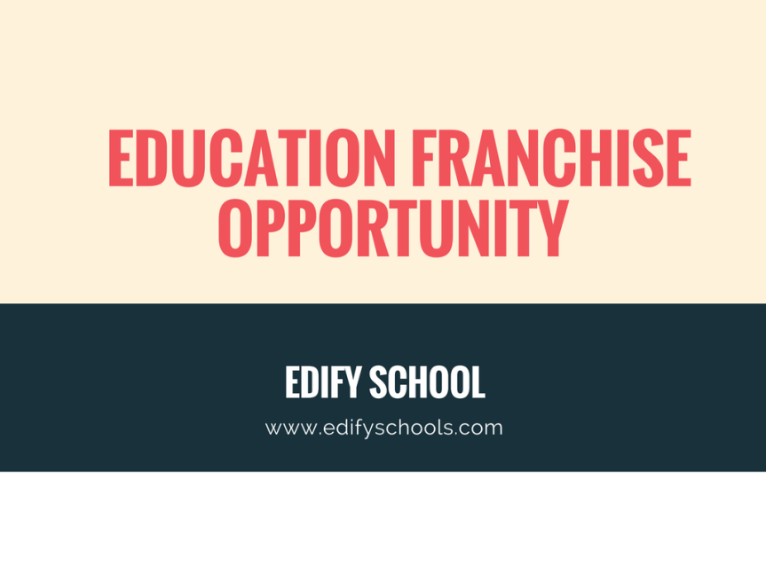 education franchise opportunity – EDIFY