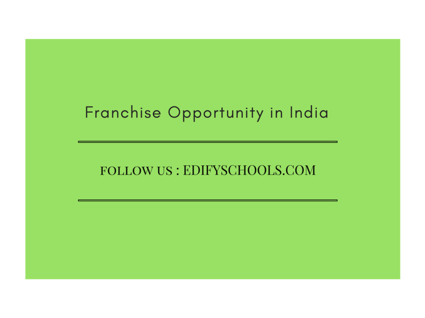 Franchise Opportunity in India