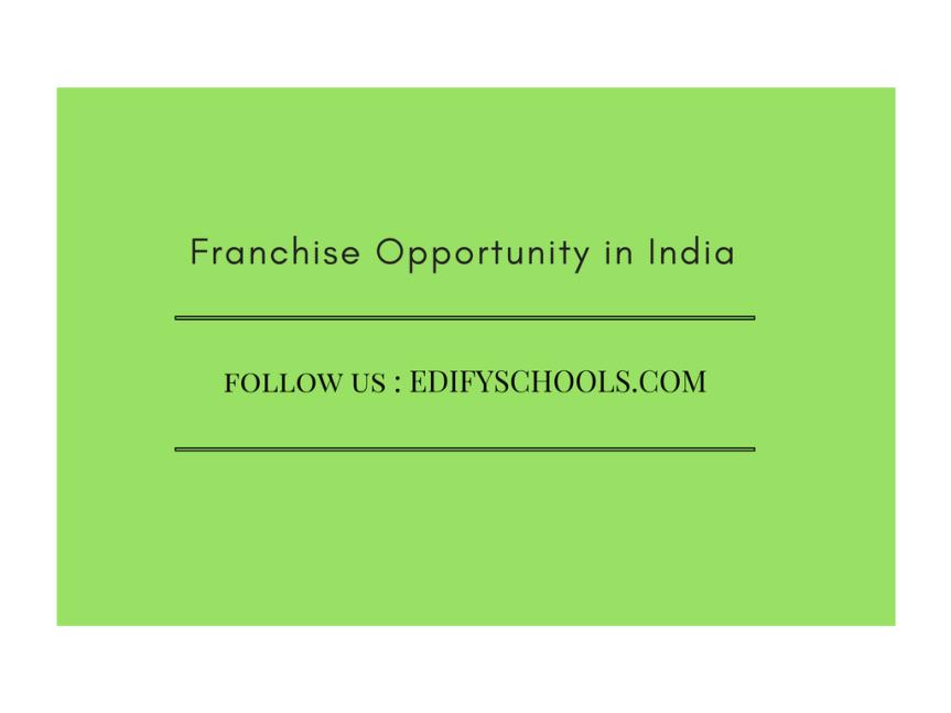 Franchise Opportunity inIndia