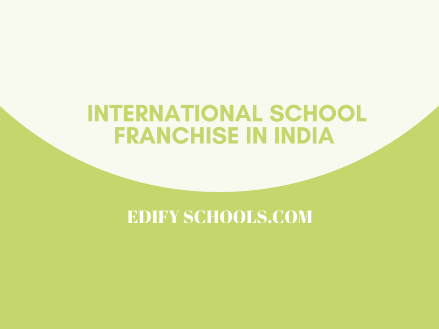 International School Franchise in India – EDIFY SCHOOL