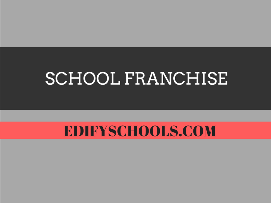 School Franchise – EDIFY SCHOOL