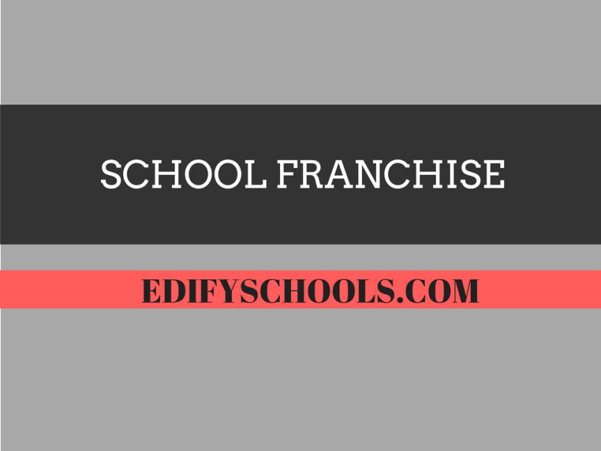 School Franchise – EDIFYSCHOOL
