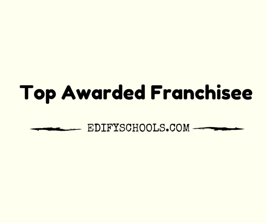 Top Awarded Franchise‎e – EDIFY SCHOOL