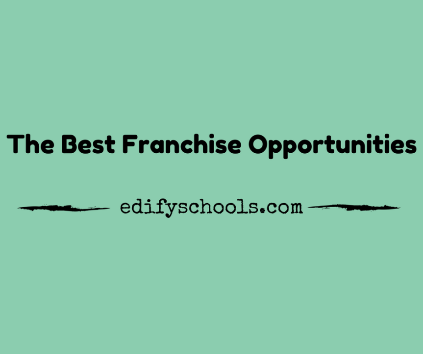 Best Franchise Opportunities – EDIFY SCHOOL