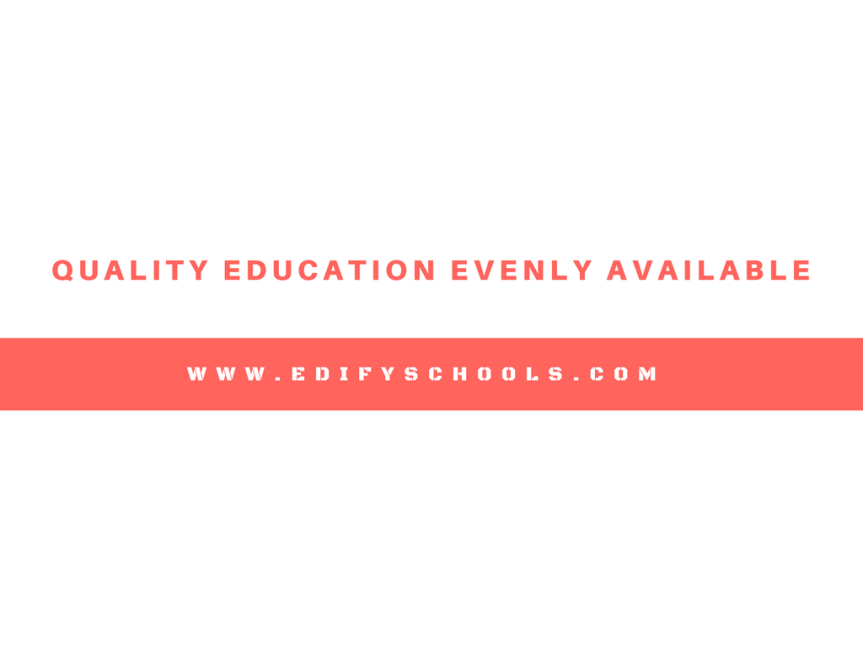 Quality education evenly available atedify