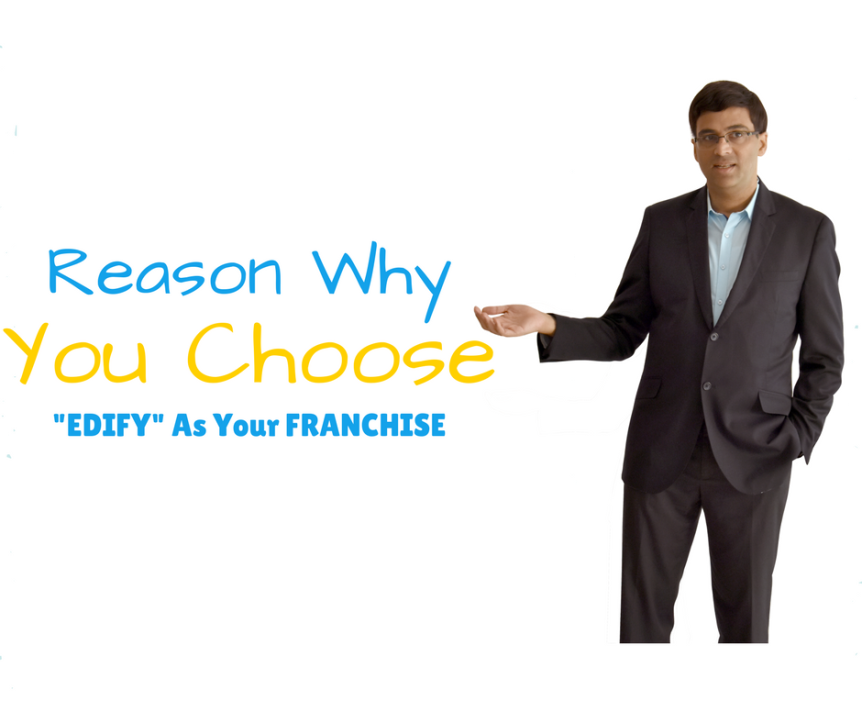 Reason Why You Choose Edify franchise