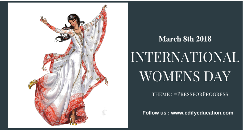 International Womens Day theme : #PressforProgress